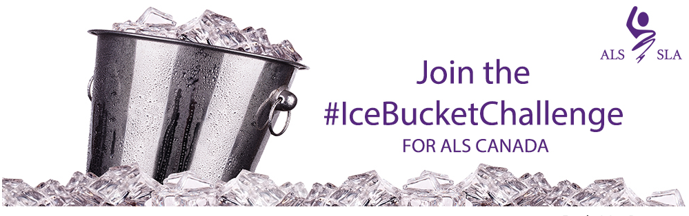ALS advertisement with an ice bucket and the text Join the #IceBucketChallenge for ALS Canada